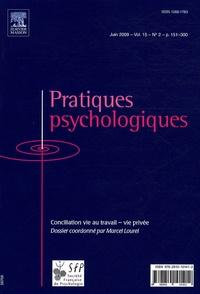Marcel Lourel - Pratiques psychologiques Volume 15 n°2 : Conciliation vie au travail - vie privée.