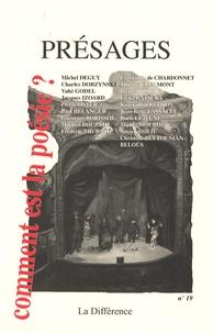 Boris Lejeune et Michel Deguy - Présages N° 19 : Comment est la poésie ?.