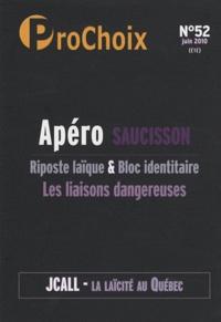 Caroline Fourest - ProChoix N° 52, Juin 2010 : Apéro Saucisson.