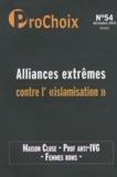 """Caroline Fourest - ProChoix N° 54, Décembre 2010 : Alliances extrêmes contre l'""""islamisation""""."""
