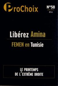 Caroline Fourest - ProChoix N° 58, juin 2013 : Libérez Amina.