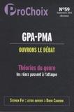 Caroline Fourest - ProChoix N° 59, septembre 201 : GPA-PMA, ouvrons le débat - Théories du genre, les réacs passent à l'attaque.