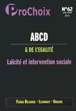 Caroline Fourest et Fiammetta Venner - ProChoix N° 62, Juin 2014 : ABCD de l'égalité - Laïcité et intervention sociale.