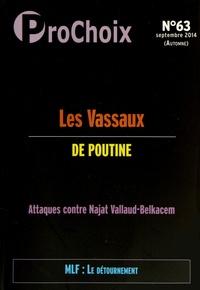Caroline Fourest - ProChoix N° 63, Septembre 201 : Les vassaux de Poutine.