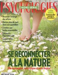 Flavia Mazelin Salvi - Psychologies hors-série Hors-série N° 57, ma : Se reconnecter à la nature - Elle nous apaise, nous soigne et nous inspire.