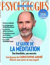 Psychologies - Psychologies hors-série N° 1, février-mars 2 : Le guide de la méditation.