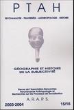 Michel Audisio et Michelle Cadoret - PTAH N° 15/16 : Géographie et histoire de la subjectivité.