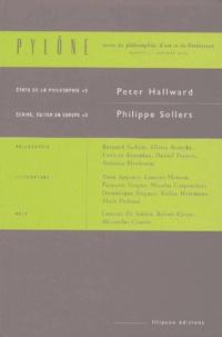 Peter Hallward et Philippe Sollers - Pylône N° 3, Automne 2004 : Etats de la philosophie ; Ecrire, éditer en Europe.