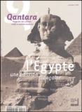 Robert Solé et Dominique Valbelle - Qantara N° 53 Automne 2004 : L'Egypte, une passion française.