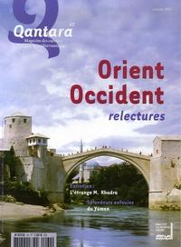 François Pouillon et François Zabbal - Qantara N° 62, Janvier 2007 : Orient-Occident - Relectures.