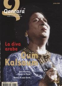Mokhtar Taleb-Bendiab et François Zabbal - Qantara N° 68, Juillet 2008 : La diva arabe Oum Kalsoum.