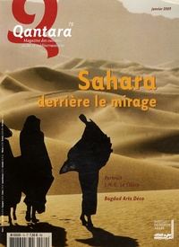 Dominique Casajus et Paul Pandolfi - Qantara N° 70, Janvier 2009 : Sahara, derrière le mirage.