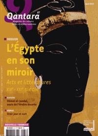 Mercedes Volait - Qantara N° 87, Avril 2013 : L'Egypte en son miroir.
