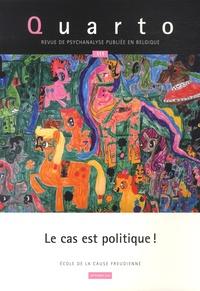 Ecole de la cause freudienne - Quarto N° 111, Septembre 20 : Le cas est politique !.