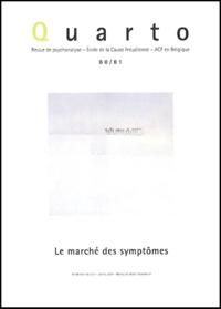 Jacques-Alain Miller et Bernard Lecoeur - Quarto N° 80/81 : Le marché des symptômes.