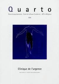 Jacques-Alain Miller - Quarto N° 84, Juin 2005 : Clinique de l'urgence.