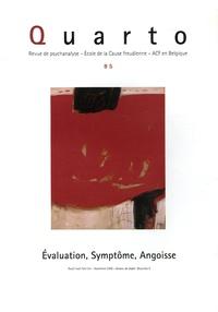 Jean-Pierre Klotz et Bernard Seynhaeve - Quarto N° 85 : Evaluation, Symptôme, Angoisse.