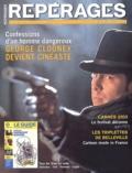 Collectif - Repérages N° 40 Juin 2003 : George Clooney devient cinéaste.
