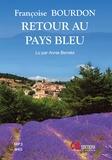 Françoise Bourdon - Retour au pays bleu. 1 CD audio MP3