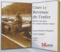 Claire Ly - Revenue de l'enfer - Quatre ans dans les camps khmers rouges. 4 CD audio