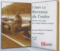 Claire Ly - Revenue de l'enfer - Quatre ans dans les camps khmers rouges. 4 CD audio