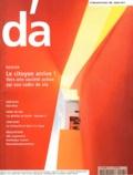 Emmanuel Caille - Revue d'Architectures N° 198, mars 2011 : Le citoyen arrive ! - Vers une société active sur son cadre de vie, avec supplément.