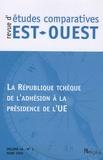 Marie-Claude Maurel - Revue d'études comparatives Est-Ouest Volume 40 N° 1, mars : La République tchèque de l'adhésion à la présidence de l'UE.