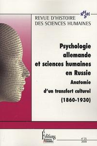 David Romand et Sergueï Tchougounnikov - Revue d'histoire des sciences humaines N° 21, Décembre 2009 : Psychologie allemande et sciences humaines en Russie - Anatomie d'un transfert culturel (1860-1930).