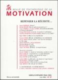 Armen Tarpinian - Revue de psychologie de la motivation N° 37, Juin 2004 : Repenser la réussite....