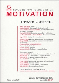 Armen Tarpinian - Revue de psychologie de la motivation N° 37, Juin 2004 : Repenser la réussite....