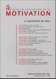 Alain Bavelier et  Collectif - Revue de psychologie de la motivation N° 38, Décembre 2004 : La question du mal.