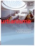 Jean-Michel Mestres - Revue Urbanisme Hors-série N° 51, Dé : Universités et innovation - Au carrefour de l'économie et de la connaissance.