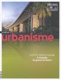 Antoine Loubière - Revue Urbanisme Hors-série N° 56, Ju : Grand Prix national du paysage - A l'échelle du grand territoire.