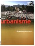 Antoine Loubière et Sophie Vaissière - Revue Urbanisme Hors-série N° 57 : Campus en mouvement.