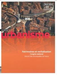 Antoine Loubière et Sophie Vaissière - Revue Urbanisme Hors-série N° 69, se : Patrimoines et revitalisation - Congrès national Sites & Cités remarquables de France.