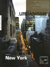 Françoise Choay - Revue Urbanisme N° 350, Septembre-oc : New York.