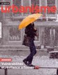Antoine Loubière - Revue Urbanisme N° 395, hiver 2014 : Vulnérabilités et résilience urbaine.
