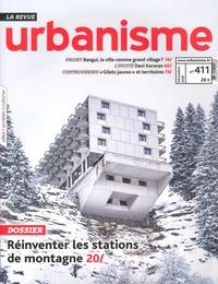 Jean-Michel Mestres - Revue Urbanisme N° 411, décembre 201 : Réinventer les stations de montagne.