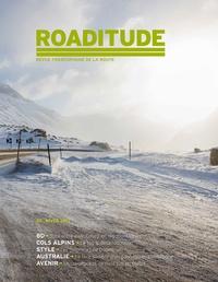 Pittet communication SA - Roaditude N° 2, hiver 2017 : .