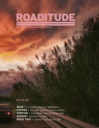 Roaditude - Roaditude N° 3, été 2017 : La route, espace érotique.