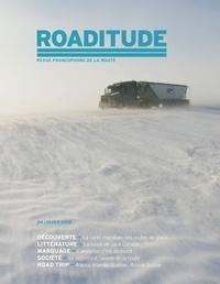 Pittet communication SA - Roaditude N° 4, hiver 2018 : .