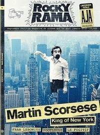 Johan Chiaramonte - Rockyrama N° 32, septembre 202 : Scorsese, King of New York.