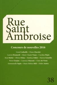 Collectif - Rue Saint Ambroise N° 38 : Concours de nouvelles 2016.