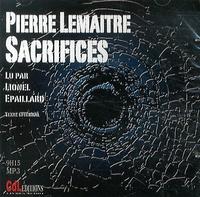 Pierre Lemaitre - Sacrifices. 1 CD audio MP3