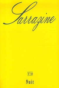 Jean-Pierre Chevais et Claude Louis-Combet - Sarrazine N° 10 : Nuit.