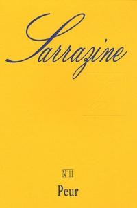 Caroline Sagot Duvauroux et Marie-Magdeleine Lessana - Sarrazine N° 11 : Peur.