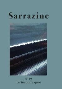 Aicla - Sarrazine N° 19 : (N')importe quoi.