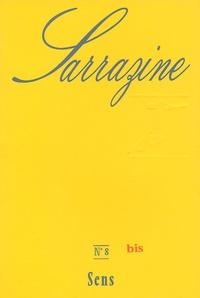 François Richard et Claire Paulhan - Sarrazine N° 8 : Sens.