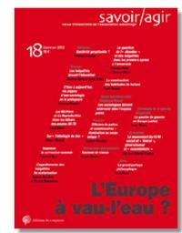 Frédéric Lebaron et Louis Weber - Savoir/Agir N° 18, Décembre 2011 : L'Europe à vau-l'eau ?.