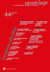 Manuel Schotté - Savoir/Agir N° 44 : Entreprises culturelles.
